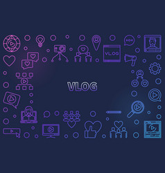 vlog concept colored outline frame or vector image
