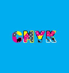 cmyk concept word art vector image