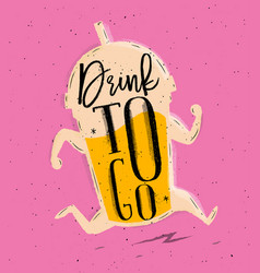 poster drink to go pink vector image