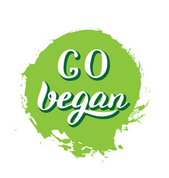 Go vegan sticker modern lettering design template vector