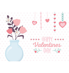 happy valentines day vase glass with flowers vector image