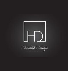 Hd square frame letter logo design with black and vector