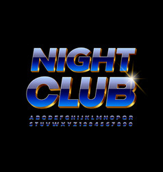 party emblem night club chic blue font vector image