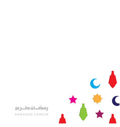 ramadan kareem white background with colorful vector image