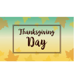 Thanksgiving with autumn greeting card style vector