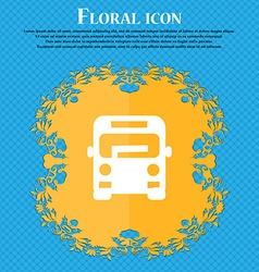 Bus icon sign Floral flat design on a blue vector
