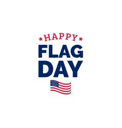 Happy flag day design concept vector