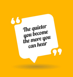 Inspirational motivational quote the quieter you vector