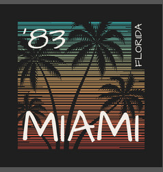 Miami florida tee print with palm trees vector
