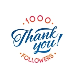 Thank you 1000 followers card thanks vector image