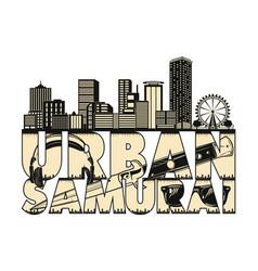 urban samurai 0006 vector image