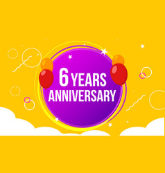 6 anniversary happy birthday first invitation vector image