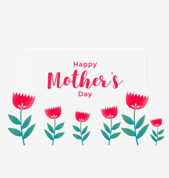 elegant happy mothers day flower greeting vector image