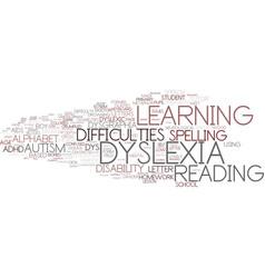 Dyslexia word cloud concept vector
