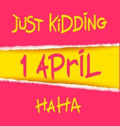 joking april fools day design vector image
