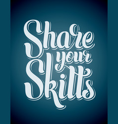 Share your skills vector