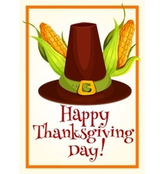 Thanksgiving poster with pilgrim hat and corn vector image