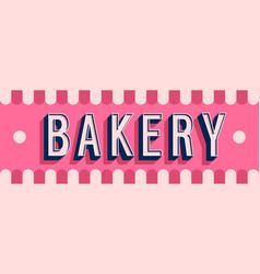 bakery banner typographic design vector image