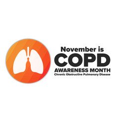 National copd awareness month chronic obstructive vector