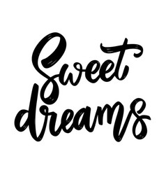 sweet dreams lettering phrase on white background vector image