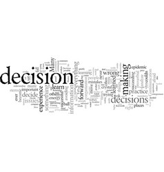 Decisions what you haven t been told about them vector