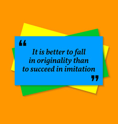 inspirational motivational quote it is better to vector image