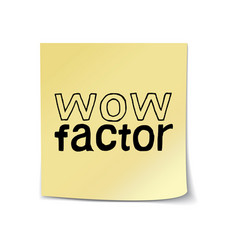 wow factor - hand drawn lettering sticky note vector image vector image