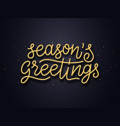 Seasons greetings typography card vector