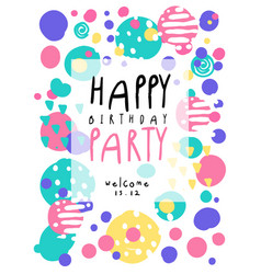happy birthday party poster with date colorful vector image