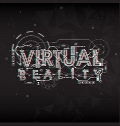virtual reality lettering with futuristic user vector image