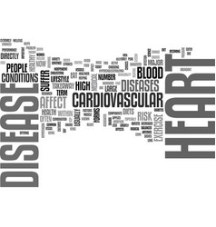 Why heart disease text word cloud concept vector