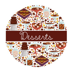 desserts sweet dishes and bakery chocolate and vector image