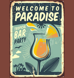 Welcome to paradise old metal sign vector