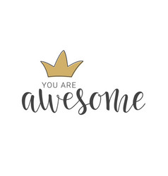 Handwritten lettering of you are awesome vector
