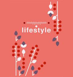 lifestyle poster original design ecological vector image
