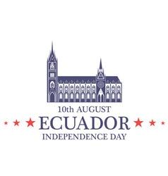 Independence Day Ecuador vector image