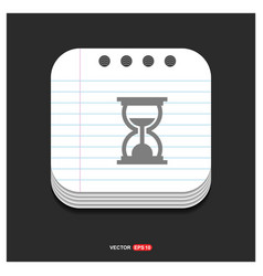 hourglass icon gray icon on notepad style vector image