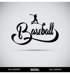 Baseball hand lettering - handmade calligraphy vector image