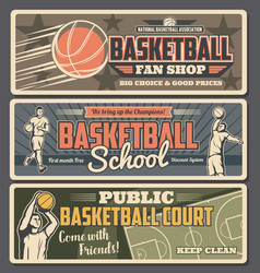 Basketball retro banners fan shop school or court vector
