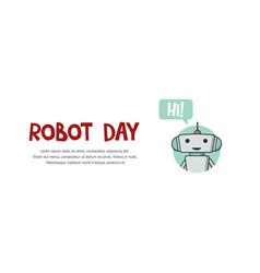 Robot day banner vector