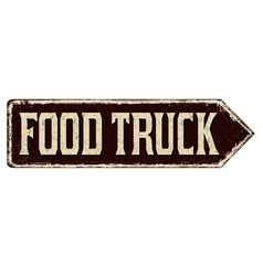 food truck vintage rusty metal sign vector image