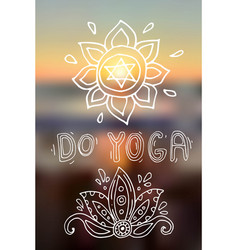 beautiful hand drawn do yoga vector image