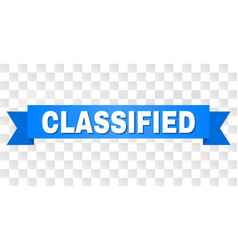Blue stripe with classified text vector
