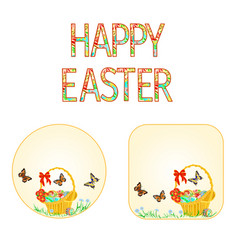 Buttons happy easter basket with easter eggs vector