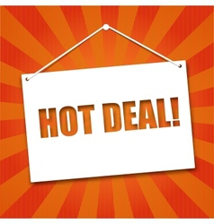 Noteboard with the words Hot deal vector