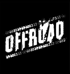 Off-road lettering image vector