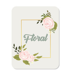 Floral roses square frame grey background i vector