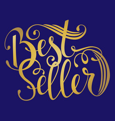Hand drawn text bestseller handwritten vector