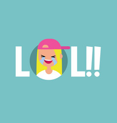 lol conceptual sign laughing out loud teenage vector image