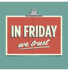 in friday we trust vector image